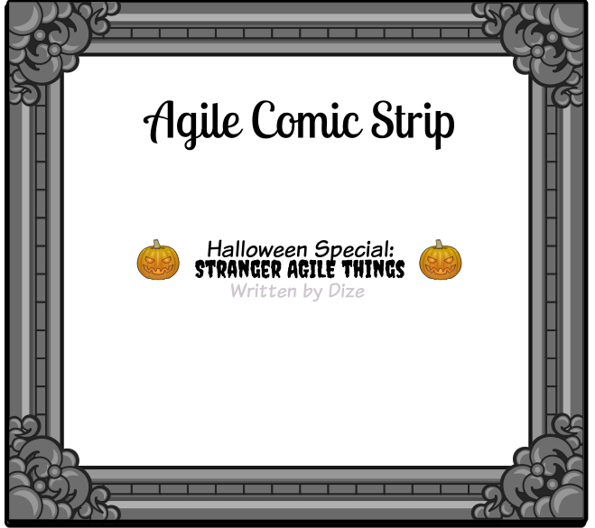 Stranger Agile Things